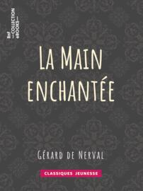 La Main enchantée